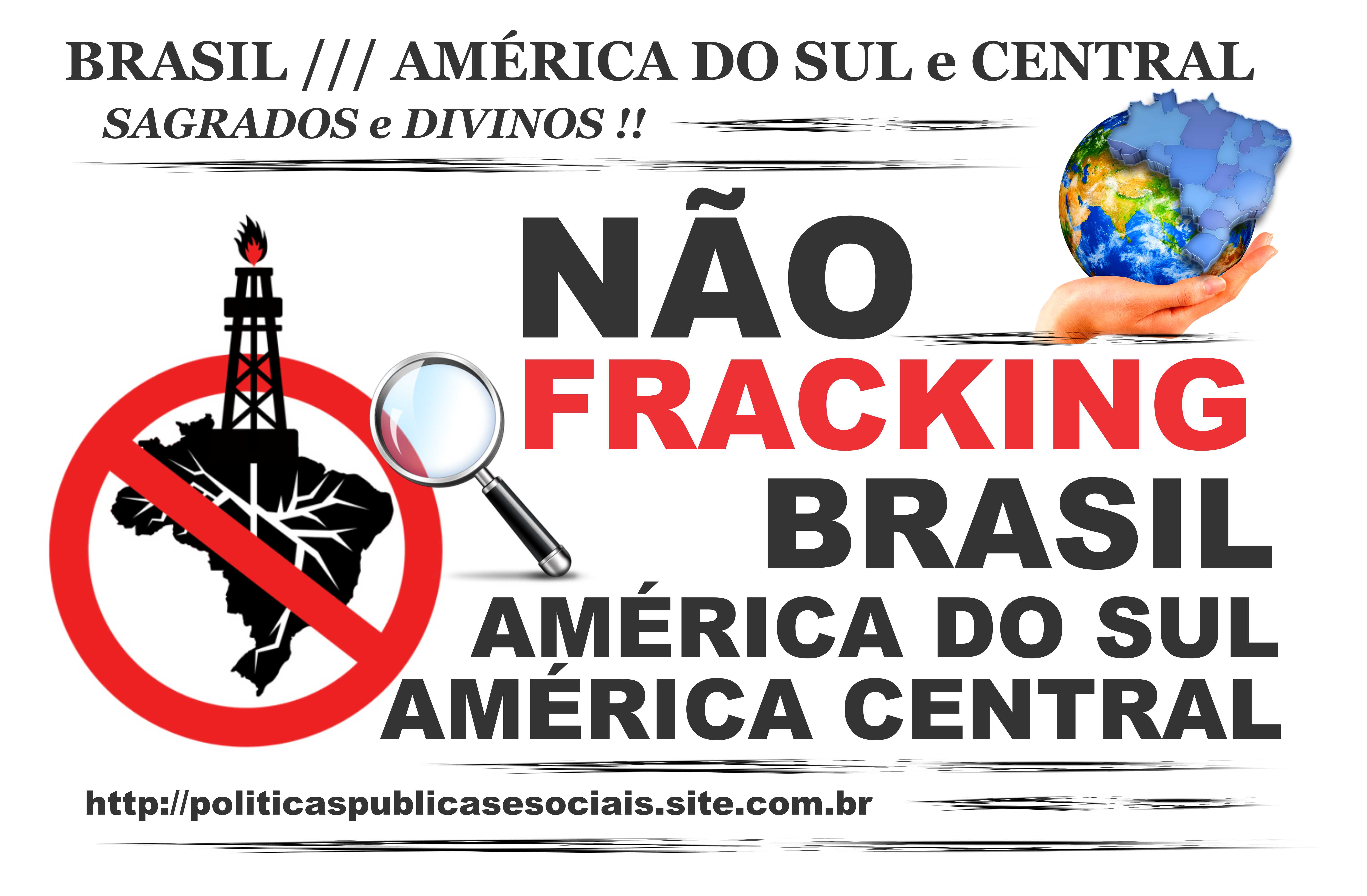 NÃO AO FRACKING BRASIL 2016 2017 2018 01
