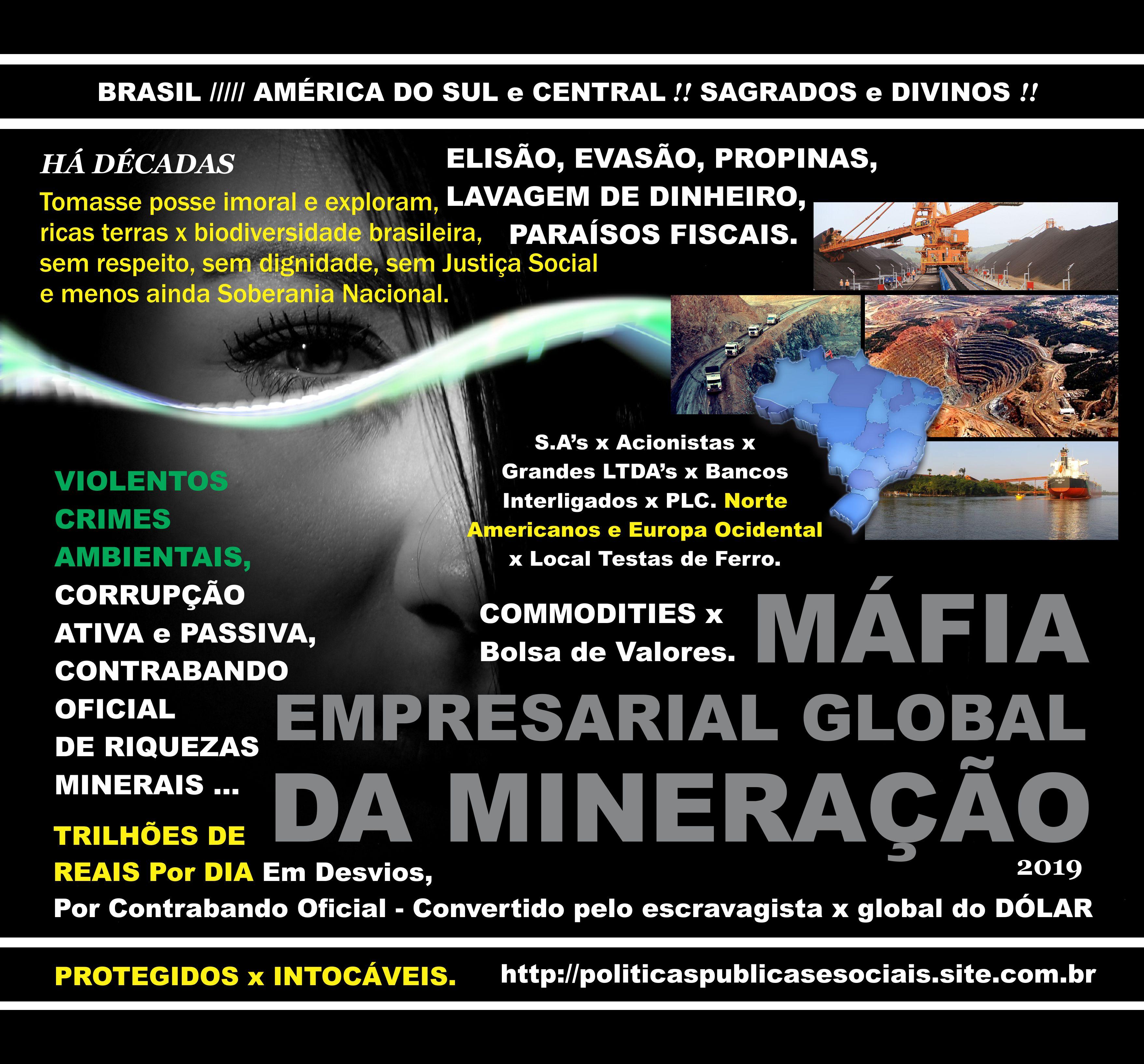 Máfia Empresarial Khazarian Global da Mineração x Local Testas de Ferro