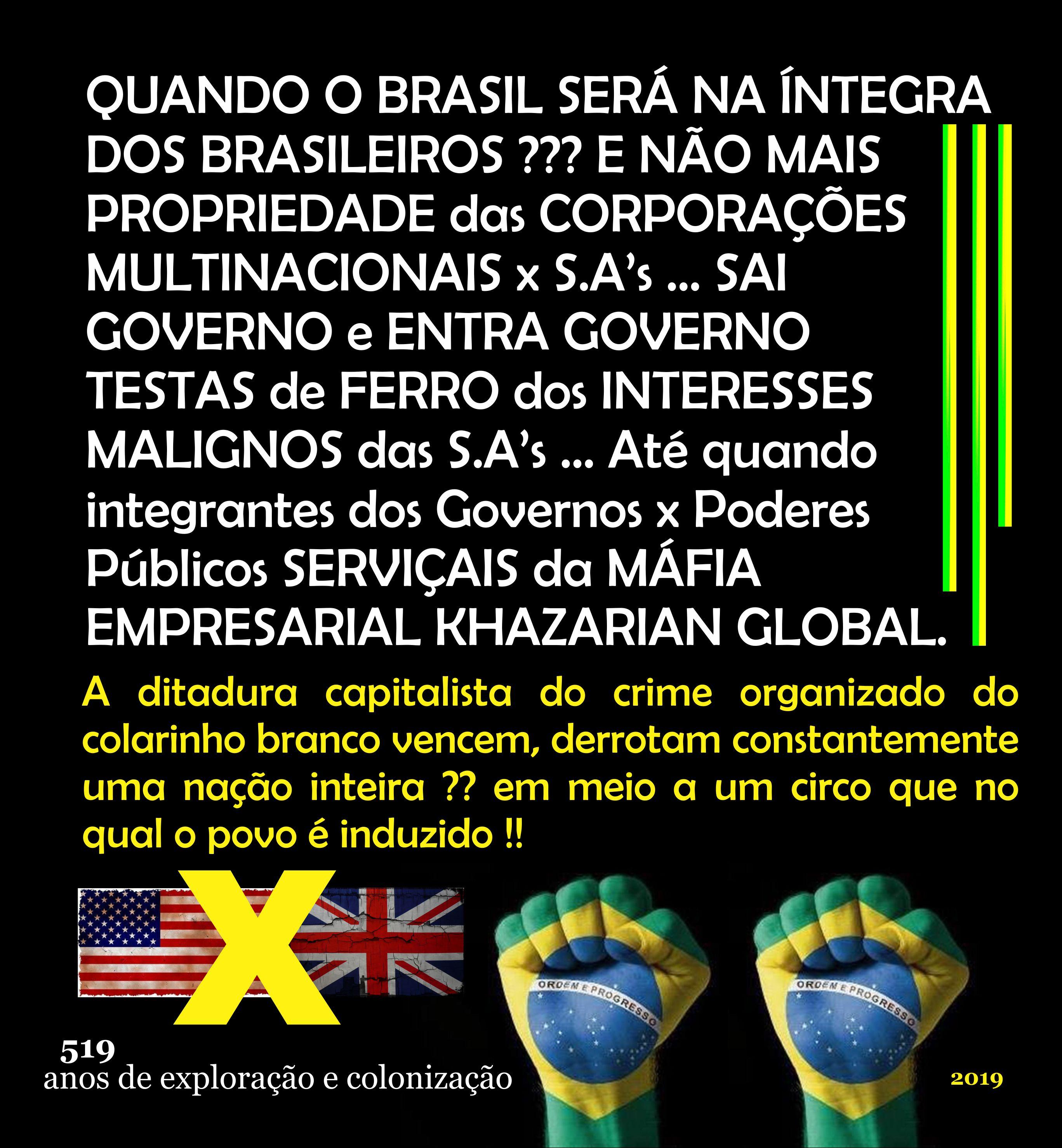 Bancos x Corporações Multinacionais x S.A's e suas empresas coligadas