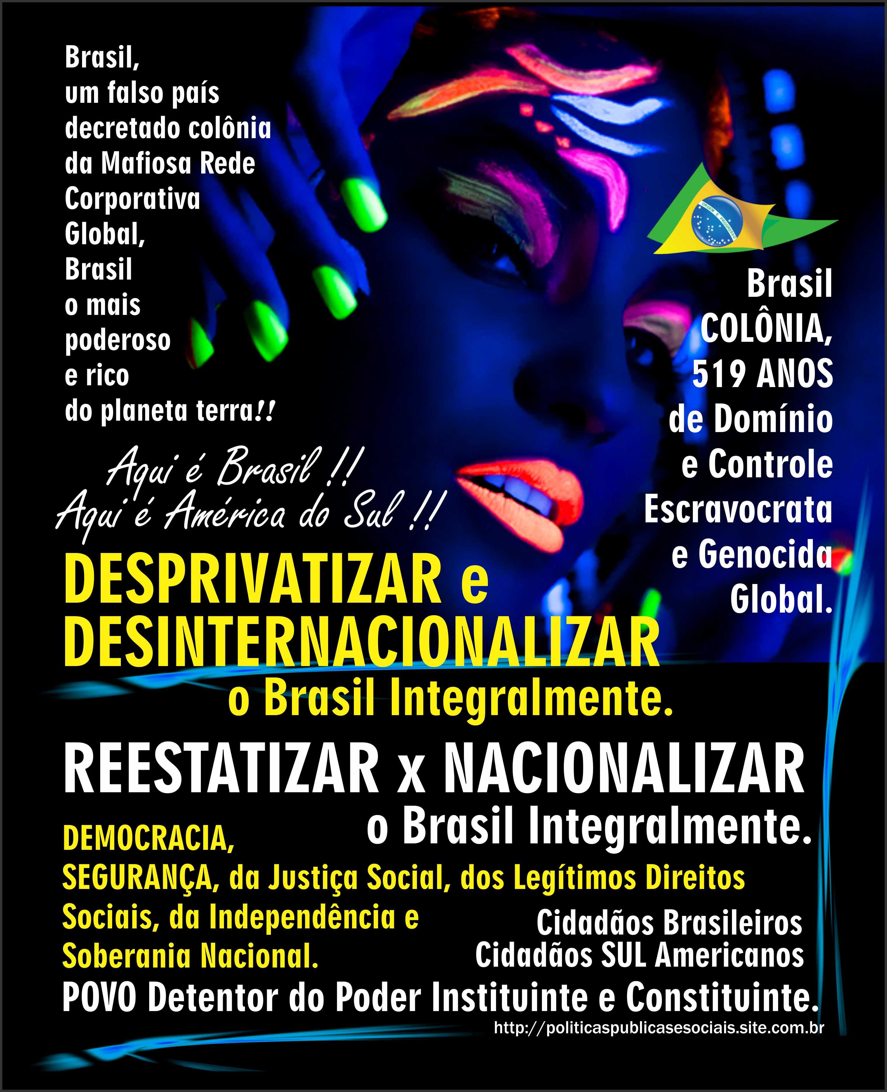 Desprivatizar Desinternacionalizar Reestatizar Nacionalizar