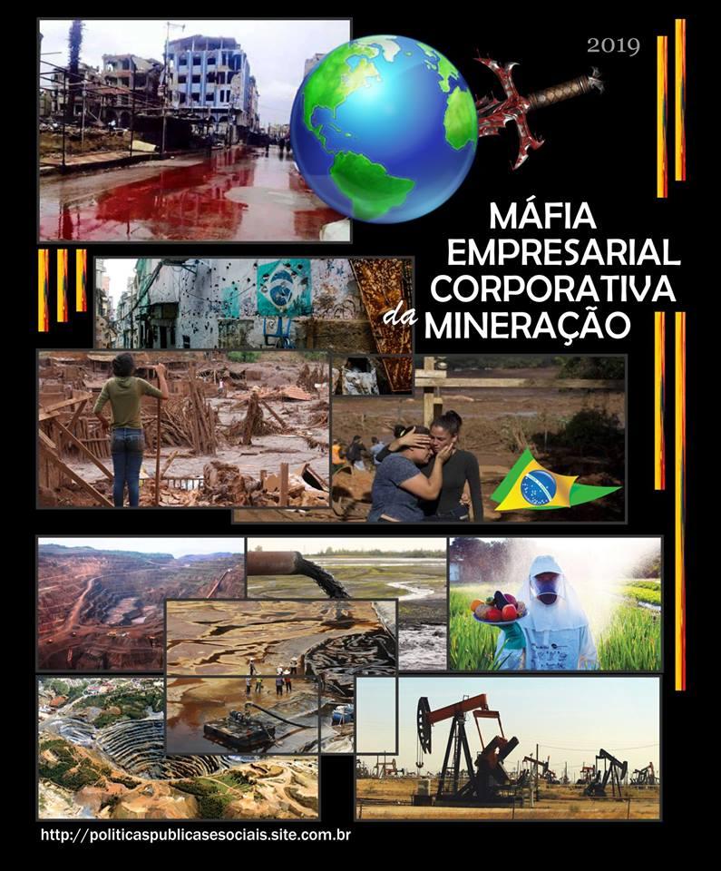 MINÉRIOS Máfia Corporativa da Mineração
